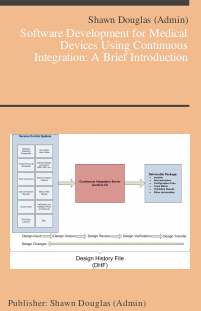 Software Development for Medical Devices Using Continuous Integration: A Brief Introduction